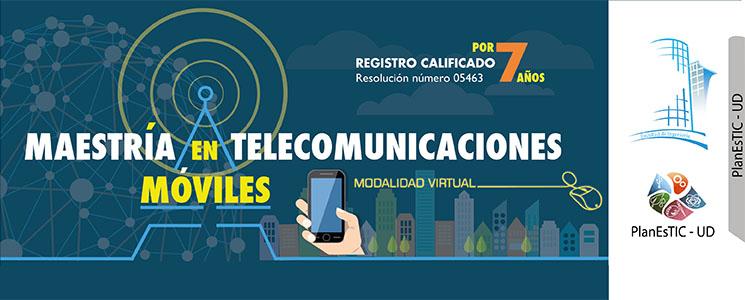 Maestría Telecomunicaciones Móviles
