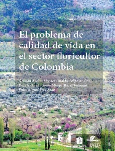 EL PROBLEMA DE LA CALIDAD DE VIDA EN EL SECTOR FLORICULTOR DE COLOMBIA